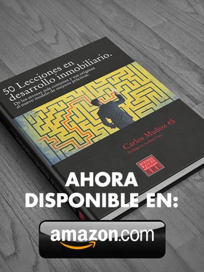 Libros_Grupo4s_50_Lecciones_en_Desarrollo_Inmobiliario_Innovacion_en_Desarrollo_Inmobiliario_Carlos_Munoz_4S