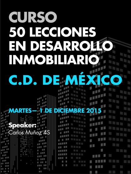 Curso 50 Lecciones en Desarrollo Inmobiliario - Cd. de México