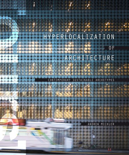 Andrew-Michler-Hyperlocalization-of-Architecture-3-889x431