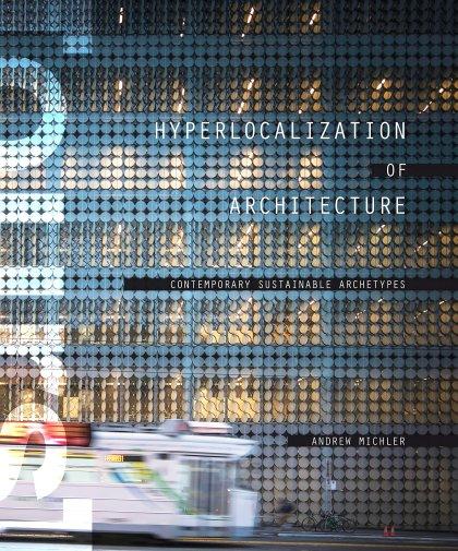 Andrew-Michler-Hyperlocalization-of-Architecture-3-889x431